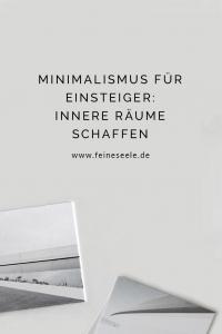 Minimalismus für Einsteiger   Stefanie Adam   www.feineseele.de