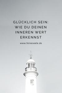 Glücklich sein, Stefanie Adam, www.feineseele.de