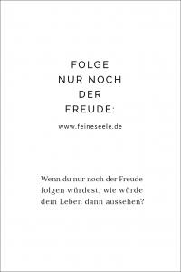 Freude folgen // Stefanie Adam, www.feineseele.de